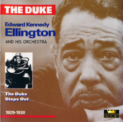 """The Duke"" Edward Kennedy Ellington ‎– албум The Duke Steps Out 1929-1930 (CD)"
