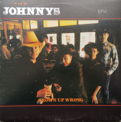 The Johnnys – албум Grown Up Wrong