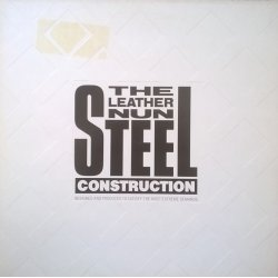 The Leather Nun ‎– албум Steel Construction