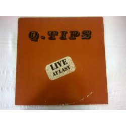 The Q Tips ‎– албум Live At Last