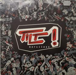 Tilt ! – сингъл Merciless