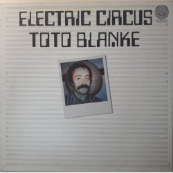 Toto Blanke – албум Electric Circus