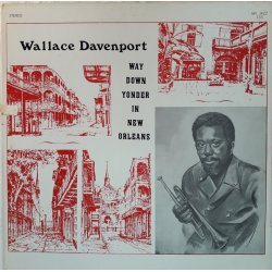 Wallace Davenport ‎– албум Way Down Yonder In New Orleans