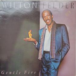Wilton Felder – албум Gentle Fire
