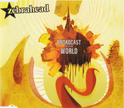 Zebrahead ‎– албум Broadcast To The World (CD)
