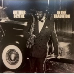 Arthur Blythe ‎– албум In The Tradition