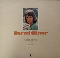 Bernd Clüver – албум Oben Steh'n Und Singen