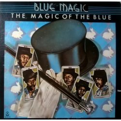 Blue Magic ‎– албум The Magic Of The Blue