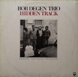 Bob Degen Trio – албум Hidden Track