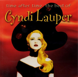 Cyndi Lauper – албум Time After Time - The Best Of Cyndi Lauper (CD)