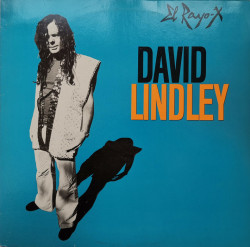 David Lindley ‎– албум El Rayo-X
