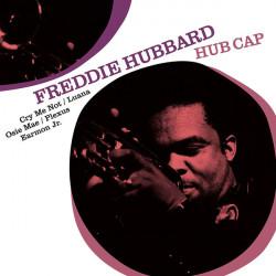 Freddie Hubbard – албум Hub Cap
