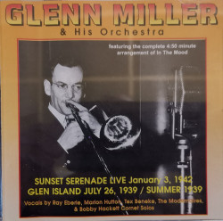 Glenn Miller And His Orchestra - албум Sunset Serenade Live (CD)
