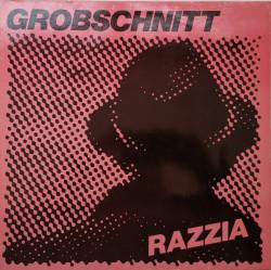 Grobschnitt – албум Razzia