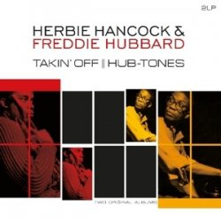 Herbie Hancock and Freddie Hubbard - албум Takin' Off/Hub-Tones