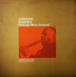 Johnny Dodds – албум Chicago Mess Around