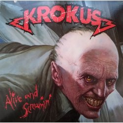 Krokus ‎– албум Alive And Screamin'