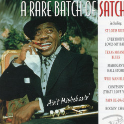 Louis Armstrong – албум A Rare Batch Of Satch - Ain't Misbehavin' (CD)
