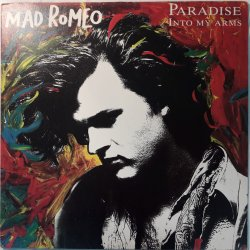 Mad Romeo ‎– сингъл Paradise / Into My Arms