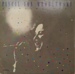 Pascal von Wroblewsky – албум Swinging Pool