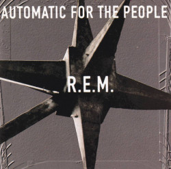 R.E.M. ‎– албум Automatic For The People (CD)