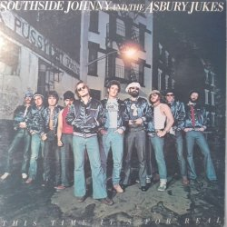 Southside Johnny And The Asbury Jukes ‎– албум This Time It's For Real