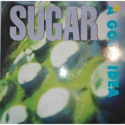 Sugar – сингъл A Good Idea