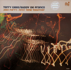 Terry Gibbs / Buddy De Franco – албум Jazz Party - First Time Together