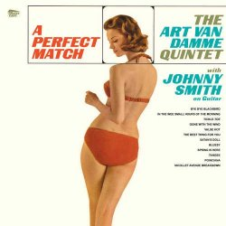 The Art Van Damme Quintet With Johnny Smith ‎– албум A Perfect Match