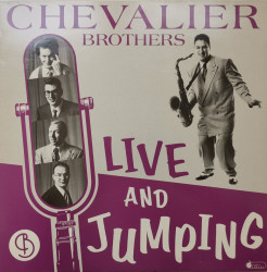 The Chevalier Brothers – албум Live And Jumping