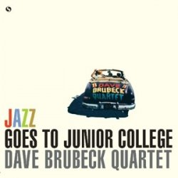 The Dave Brubeck Quartet ‎– албум Jazz Goes To Junior College