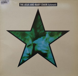 The Jesus And Mary Chain – албум Automatic