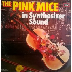The Pink Mice – албум In Synthesizer Sound