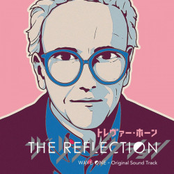 Trevor Horn ‎– албум The Reflection (Wave One - Original Soundtrack)