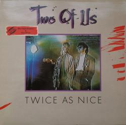 Two Of Us – албум Twice As Nice
