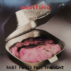 Wartime – албум Fast Food For Thought