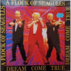 A Flock Of Seagulls ‎– албум Dream Come True