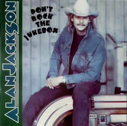Alan Jackson ‎– албум Don't Rock The Jukebox (CD)