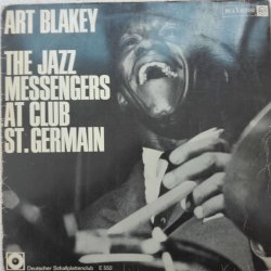 Art Blakey ‎– албум The Jazz Messengers At Club St. Germain