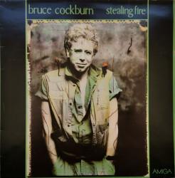 Bruce Cockburn – албум Stealing Fire