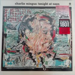 Charles Mingus ‎– албум Tonight At Noon