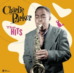 Charlie Parker ‎– албум The Hits