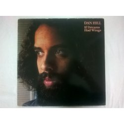 Dan Hill ‎– албум If Dreams Had Wings