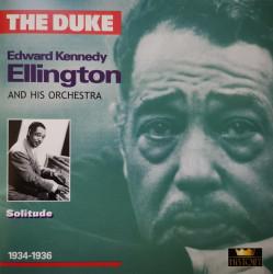 Duke Ellington And His Orchestra – албум The Duke: Edward Kennedy Ellington - Solitude 1934-1936 (CD)