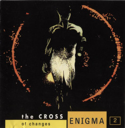 Enigma – албум 2: The Cross Of Changes (CD)