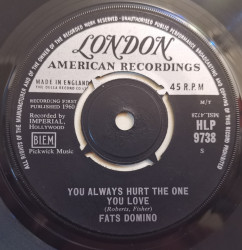 Fats Domino ‎– сингъл You Always Hurt The One You Love / Trouble Blues
