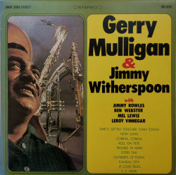 Gerry Mulligan & Jimmy Witherspoon ‎– албум Gerry Mulligan & Jimmy Witherspoon