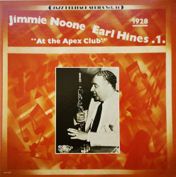 Jimmie Noone, Earl Hines – албум 1 - At The Apex Club 1928