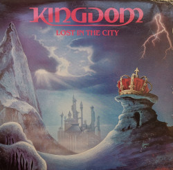 Kingdom – албум Lost In The City