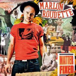 Marlon Roudette – албум Matter Fixed (CD)